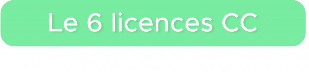 Titre Les 6 Licences CC