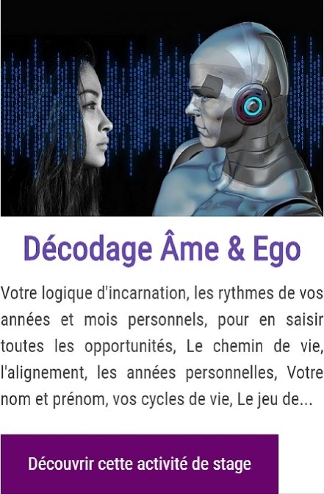 Décodage de l'Âme et Transformation de l'Ego