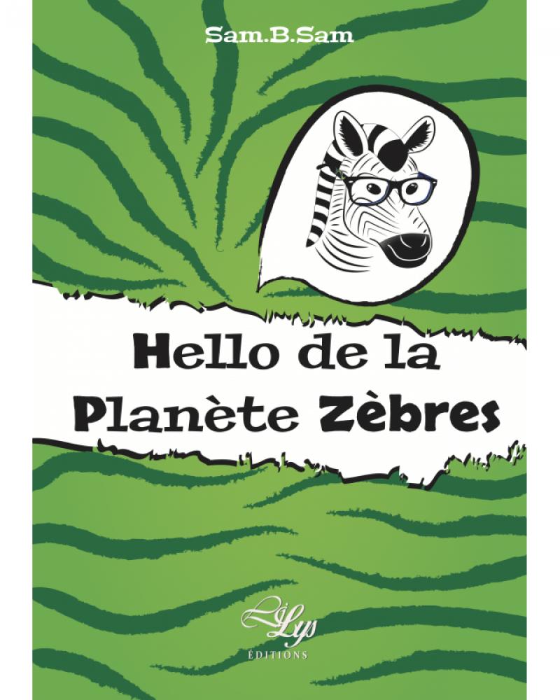 Hello de la planète Zèbres