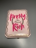 Pretty rich too faced