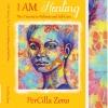 I AM Healing: 7 Secrets to Wellness and Selfcare