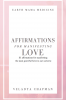 Affirmations for Manifesting Love