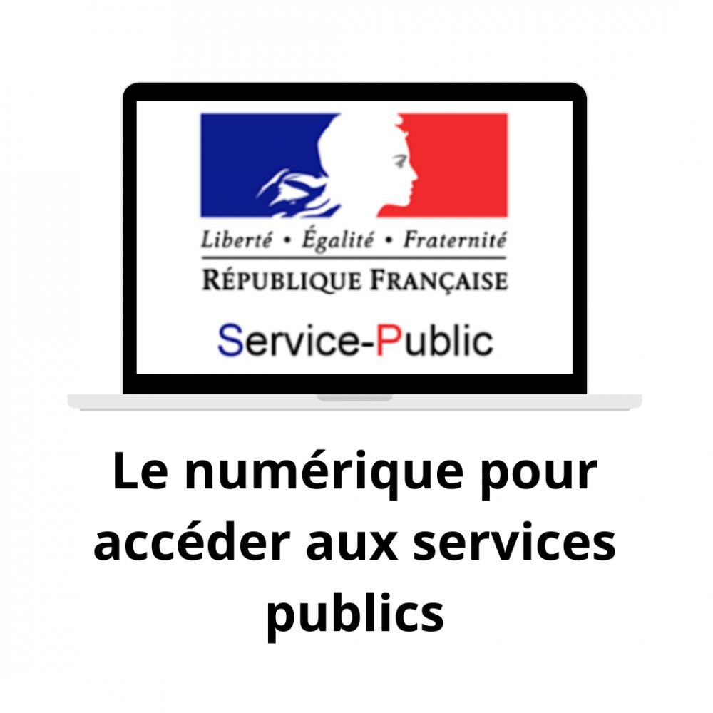 Le numérique pour accéder aux services publics