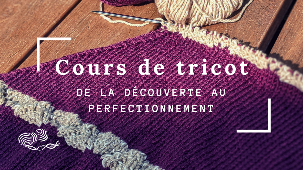 Cours de Tricot Virtuel !