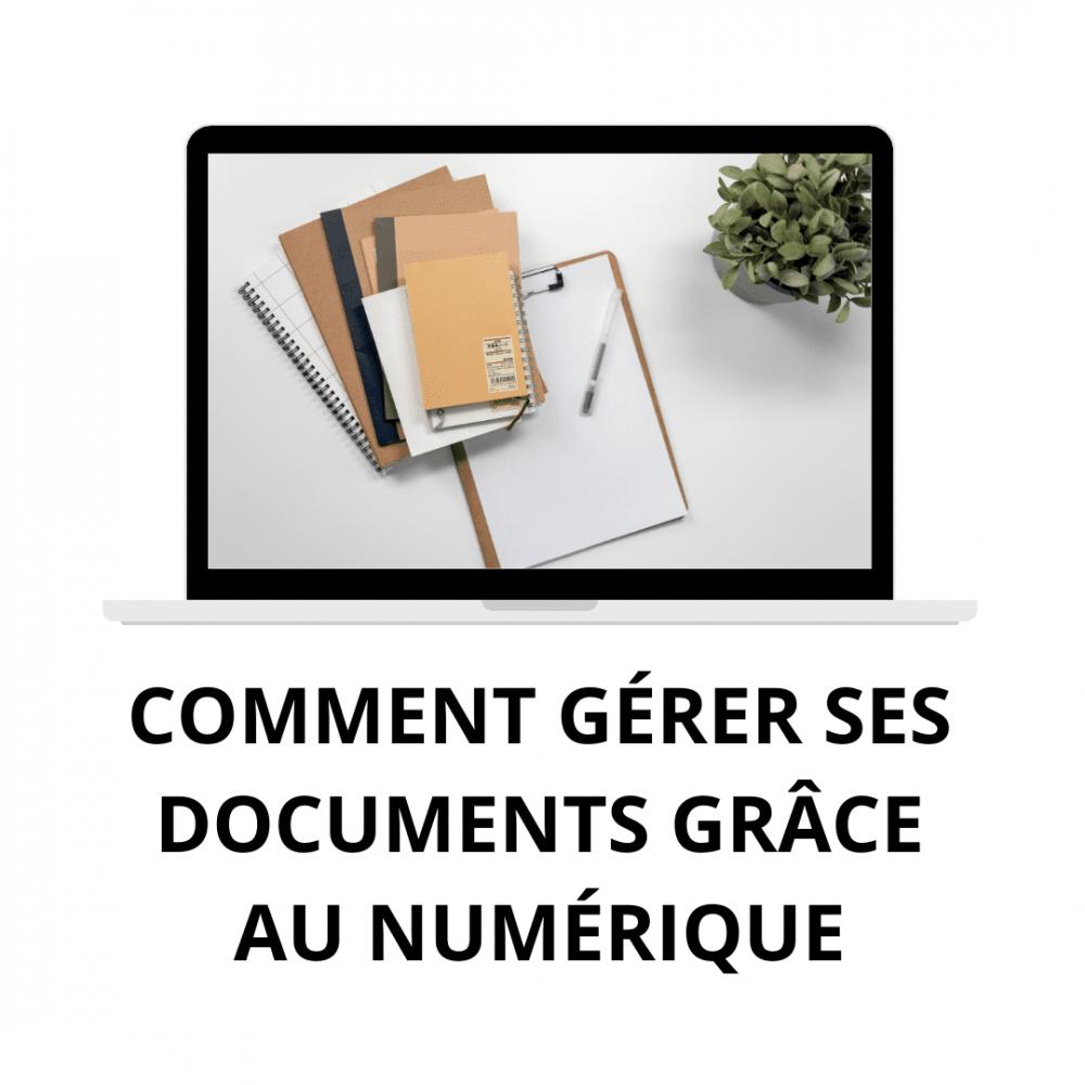 Gérer ses documents grâce au numérique
