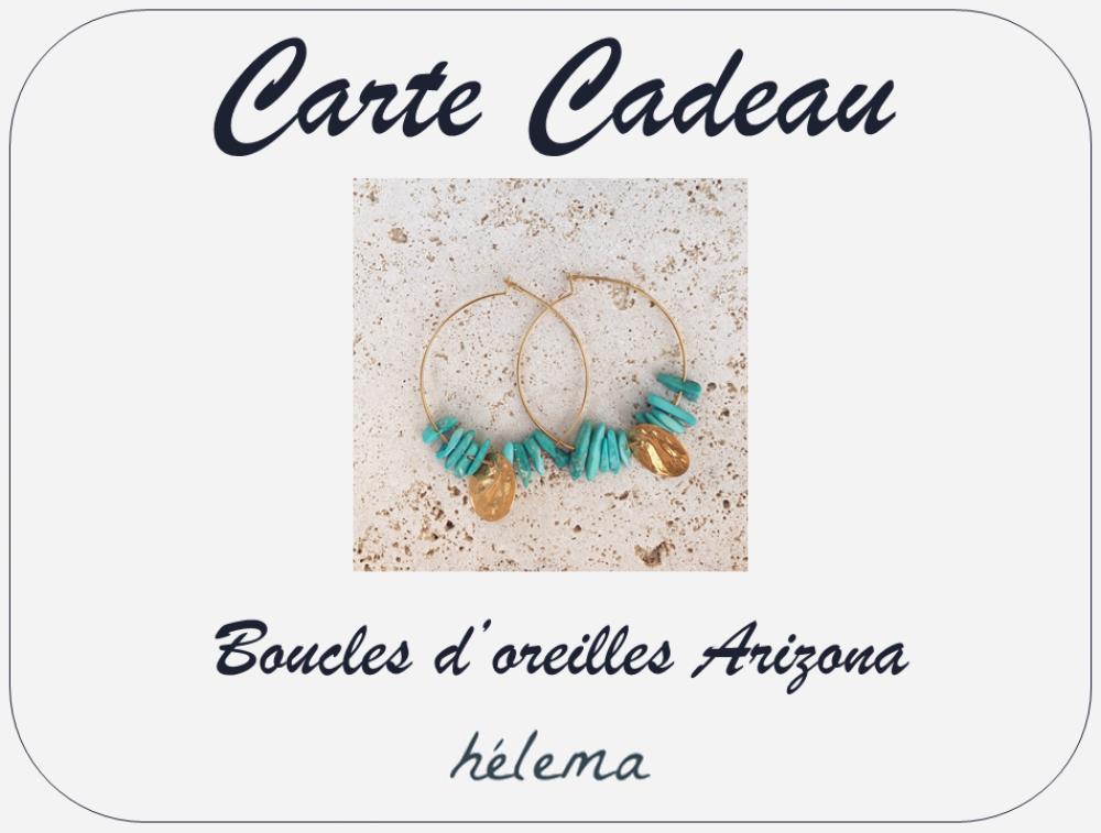 Carte Cadeau - Boucles d'oreilles Arizona