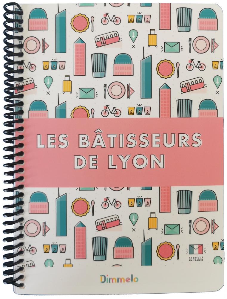 """Carnet \""""Les Bâtisseurs de Lyon\"""""""