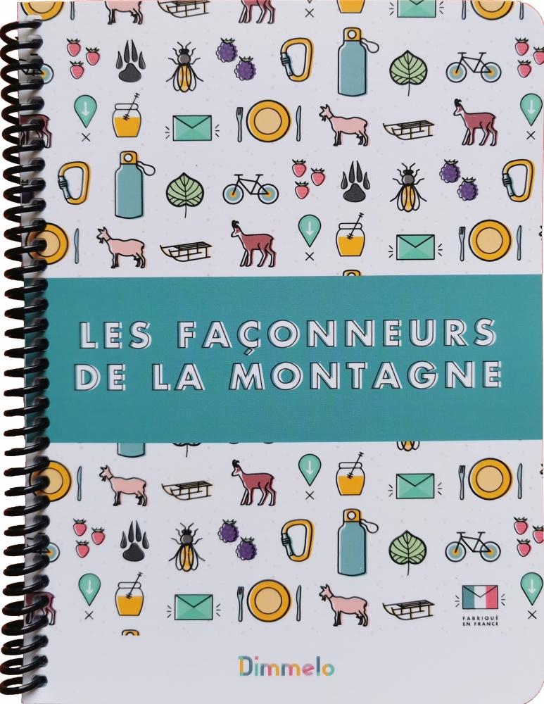 """Carnet \""""Les Façonneurs de la Montagne\"""""""