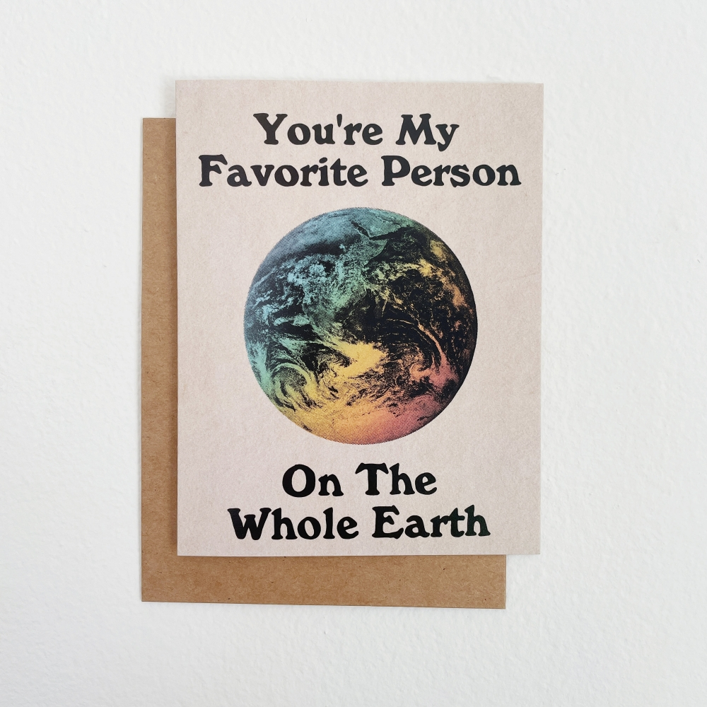 You're My Favorite Person On The Whole Earth Greeting Card | A2 + Kraft Envelope | Blank Inside | Love & Friendship