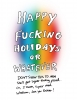 Happy Fucking Holidays Greeting Card | A2 + Kraft Envelope | Blank Inside