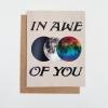 In Awe Of You Moons Greeting Card | A2 + Kraft Envelope | Blank Inside | Love & Friendship
