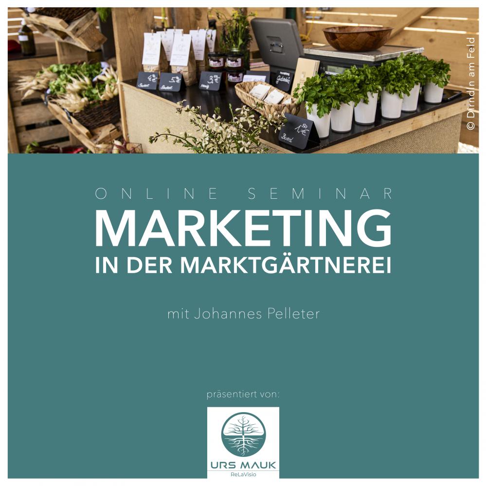 """""""Marketing in der Marktgärtnerei"""""""