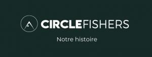 L'histoire de Circle Fishers