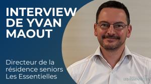 Interview de Yvan Maout, directeur de la résidence les essentielles à Limeil-Brevannes