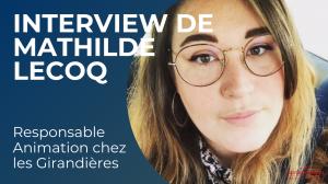 Interview de Mathilde Lecoq, responsable animation de la résidence senior Les Girandières à Hem